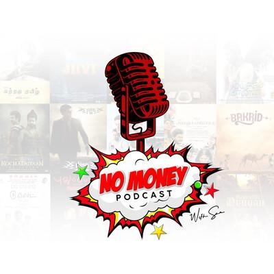 No Money Podcast - Tamil