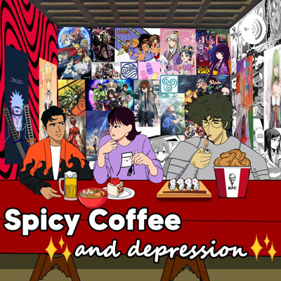Spicy Coffee and Depression