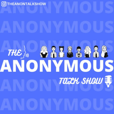 The Anonymous Talk Show