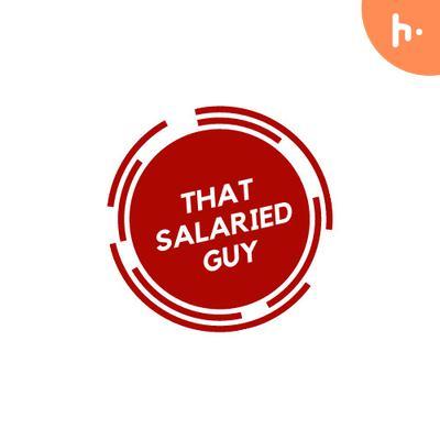 That Salaried Guy