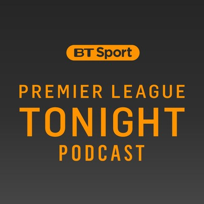 Premier League Tonight Podcast