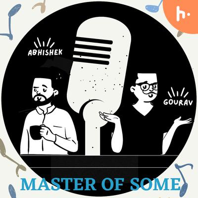Master of Some