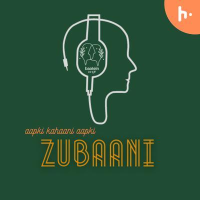 Zubaani by Baatein