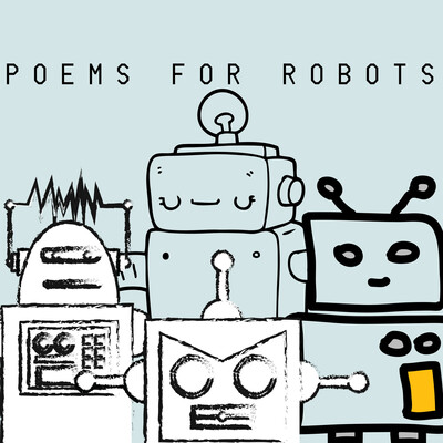 Poems for Robots