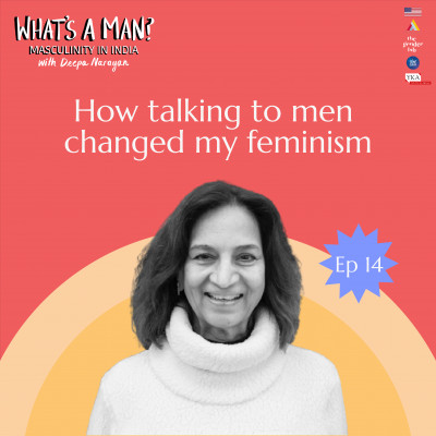 Ep 14 How talking to men changed my feminism