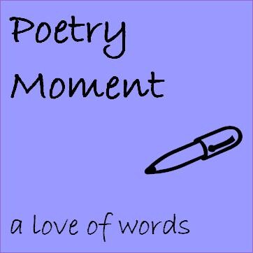 Poetry Moment