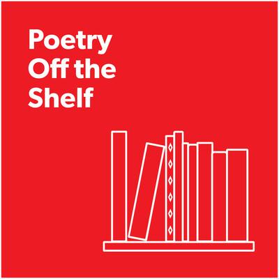 Poetry Off the Shelf