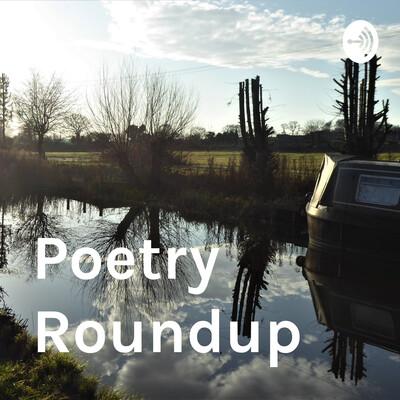 Poetry Roundup