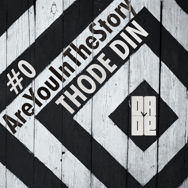 #0 Thode Din| थोड़े दिन | Intro Song | DA DE