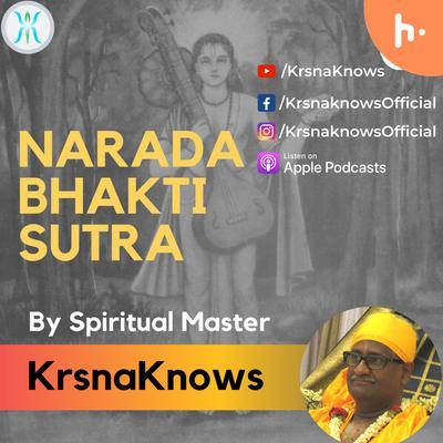 Narada Bhakti Sutra - Narada's Aphorisms on Love Divine