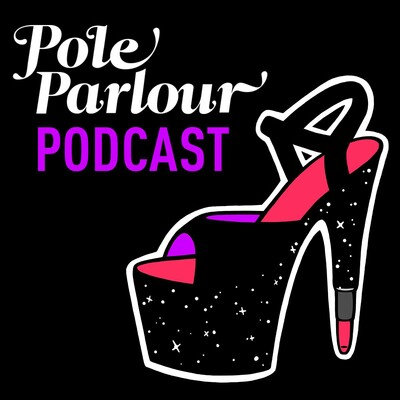 Pole Parlour Pole Dance Podcast