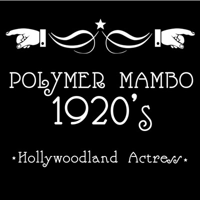 Polymer Mambo, 1920's Hollywoodland Actress
