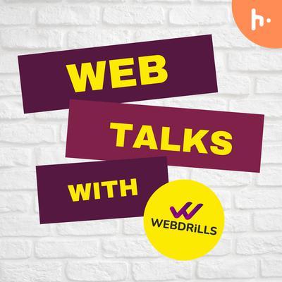 Web-Talks with Webdrills