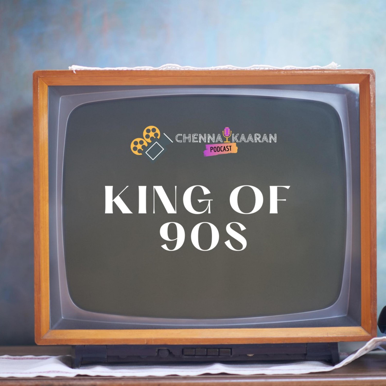 S2E04 - King of 90's - Kalloori Vaasal (1996) Tamil Movie