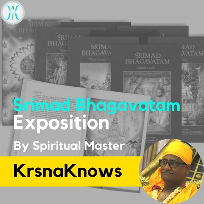 Srimad Bhagavatam Discourse By Spiritual Master KrsnaKnows/KrsnaGuruji