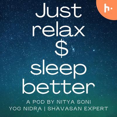 Just relax $ sleep better
