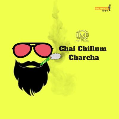 Chai Chillum Charcha