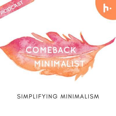 Comeback Minimalist