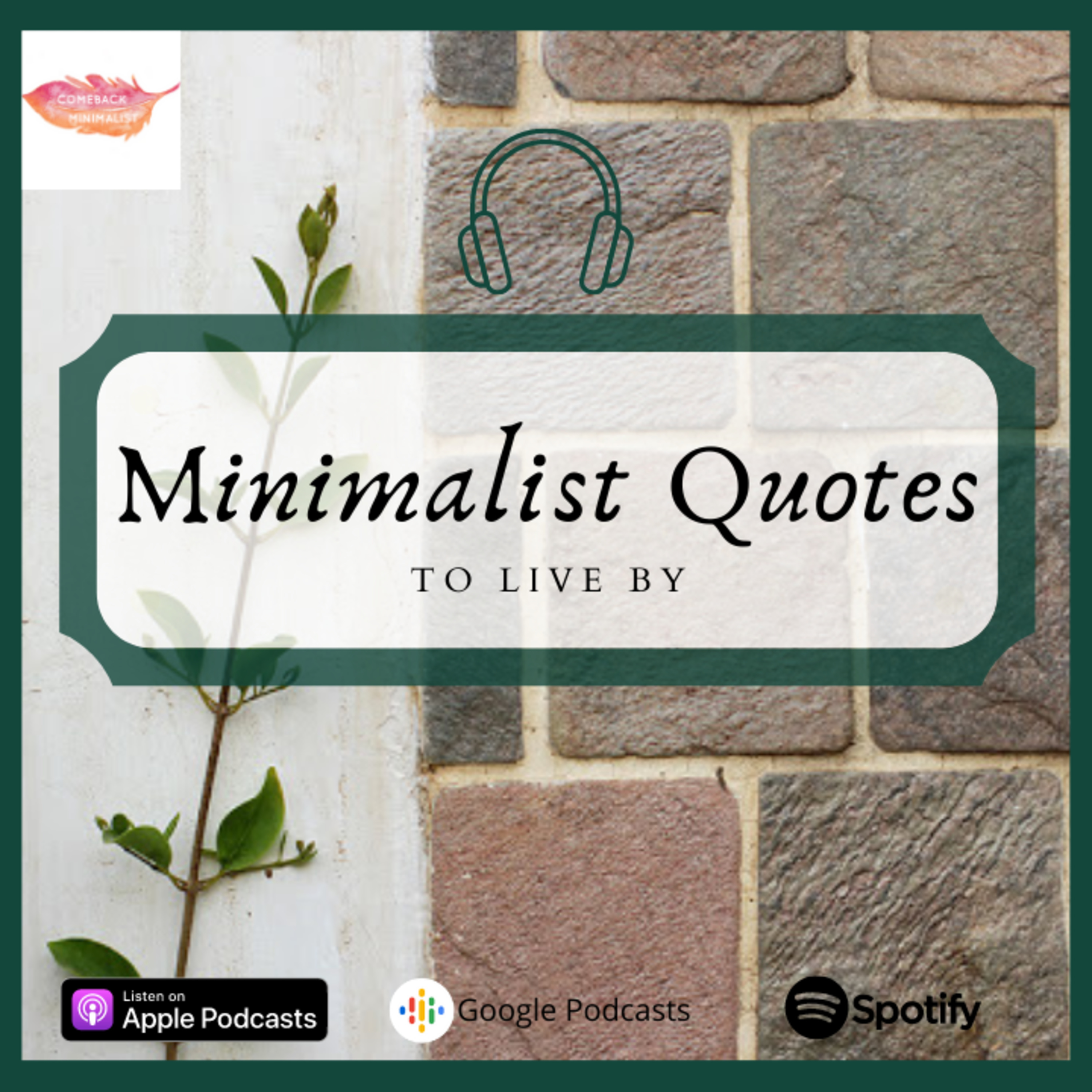 Minimalist Quotes to live by