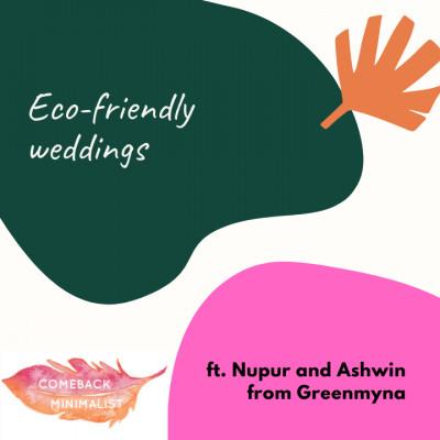 S2 E15: Eco-friendly weddings ft. Greenmyna
