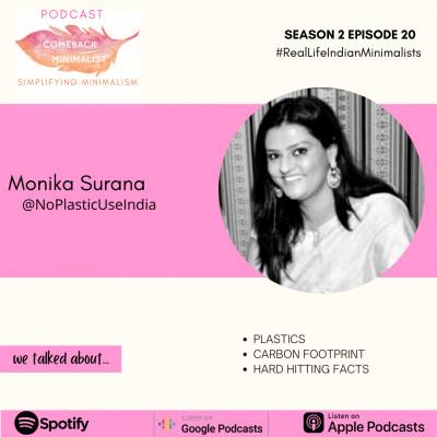 S2 E20: Plastics, Carbon Footprint ft. Monika @NoPlasticUseIndia