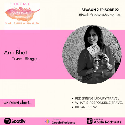 S2 E22: Responsible Travel ft. Ami Bhat