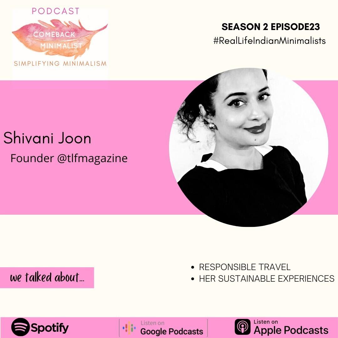S2 E23: Responsible Travel ft. Shivani@TLFmagazine