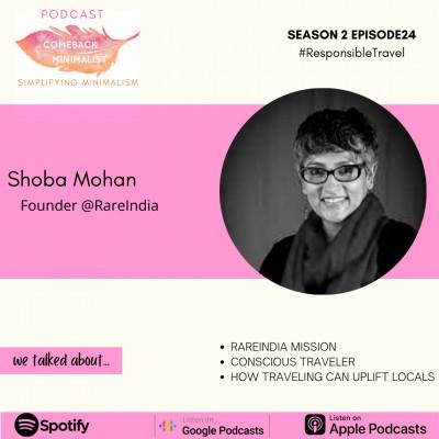 S2 E24: Responsible Travel ft. Shoba Mohan @RareIndia