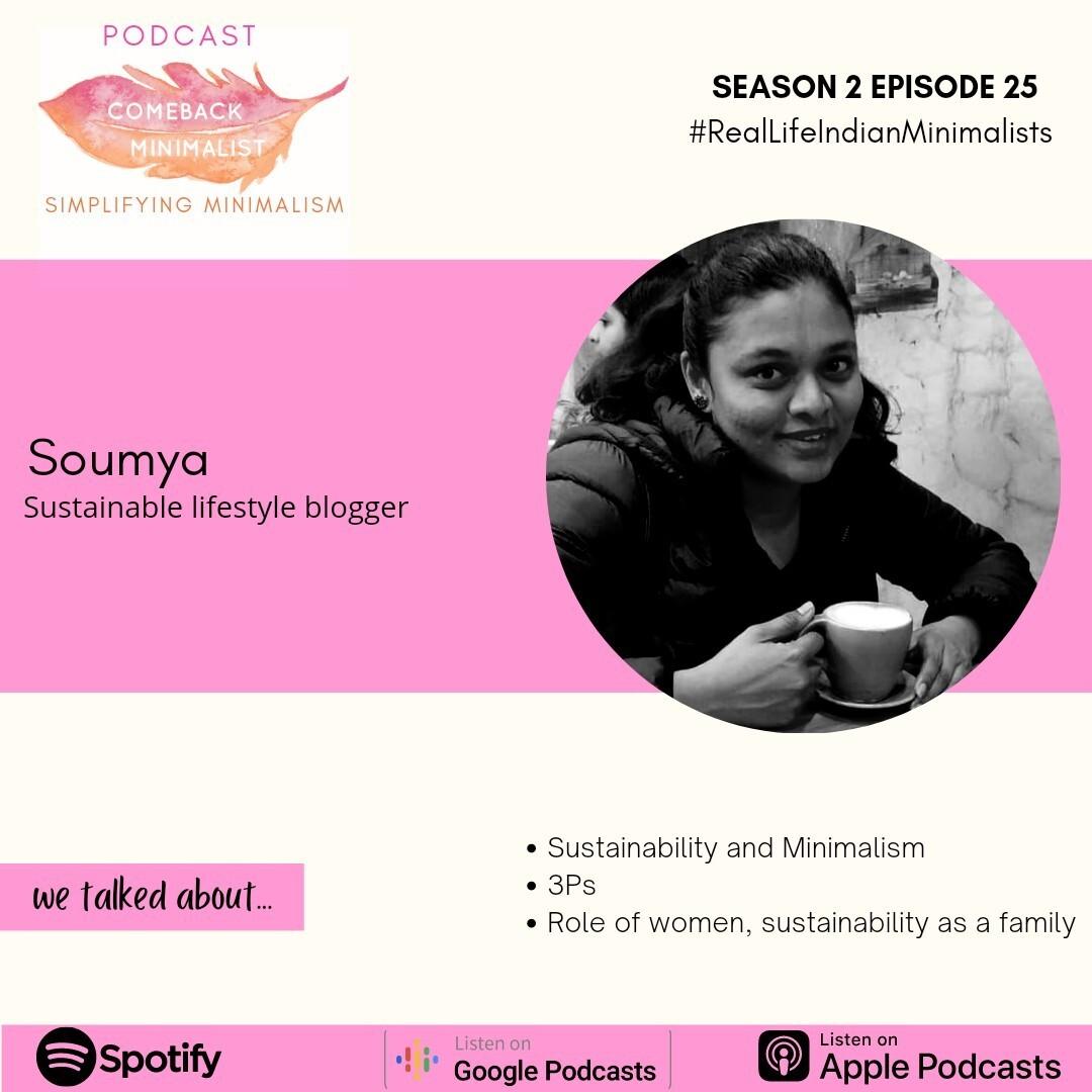 S2 E25: Sustainability and Minimalism ft. Soumya
