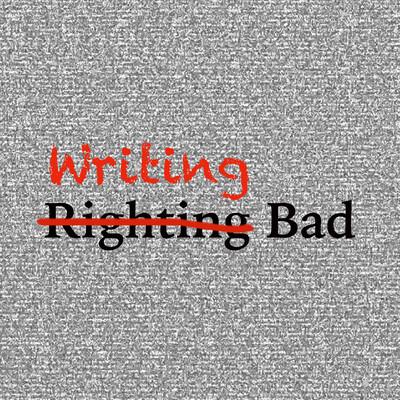 Writing Bad