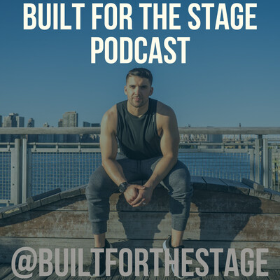 Built For The Stage Podcast
