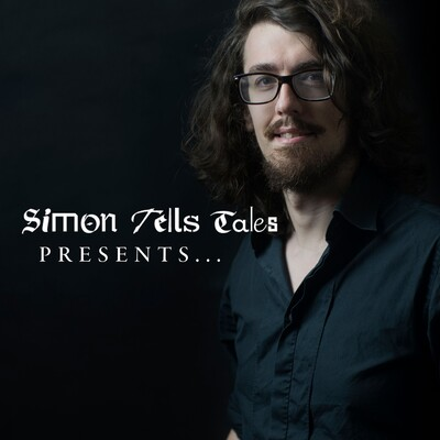 Simon Tells Tales presents...