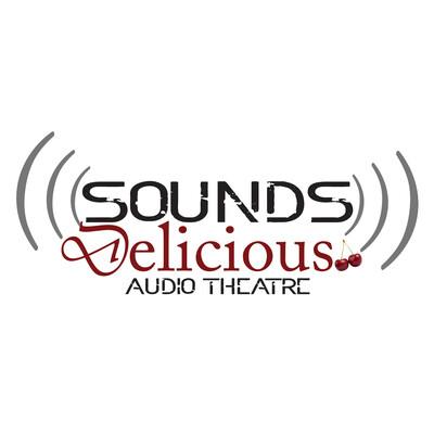 Sounds Delicious Audio Theatre