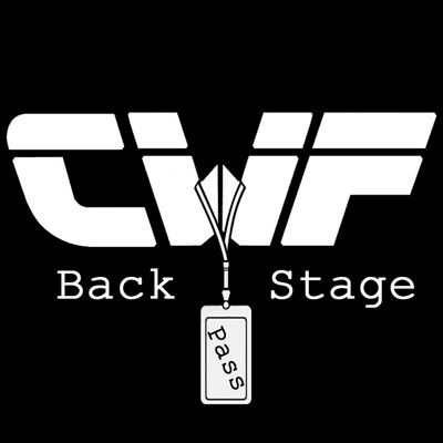 CWF: Back Stage Pass