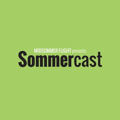 Midsommer Flight » SommerCast