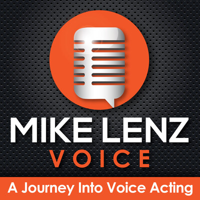 Mike Lenz Voice - A Journey Into Voice Acting