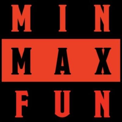 Min Max Fun