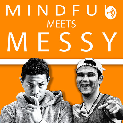 Mindful Meets Messy