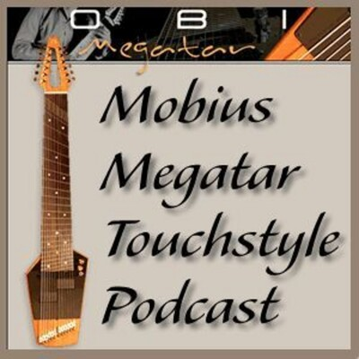 Mobius Megatar Touchstyle Podcast