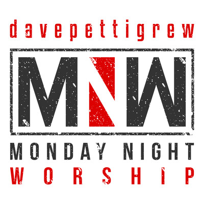 Monday Night Worship - davepettigrew