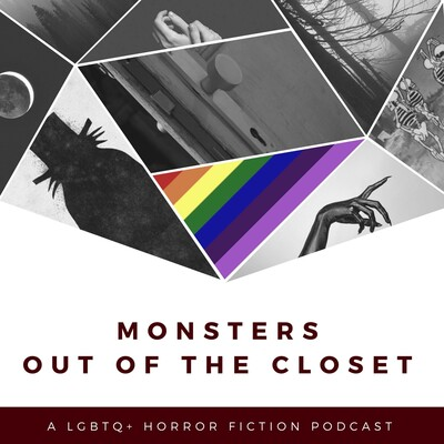 Monsters Out of the Closet
