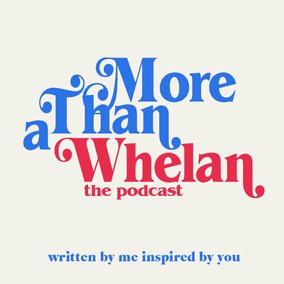 More Than A Whelan