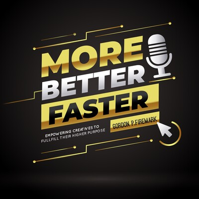More. Better. Faster. Success Strategies for Show Business Professionals
