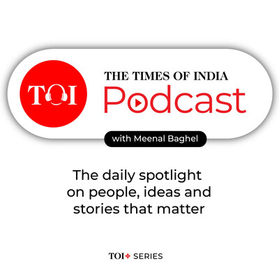 The Times Of India Podcast