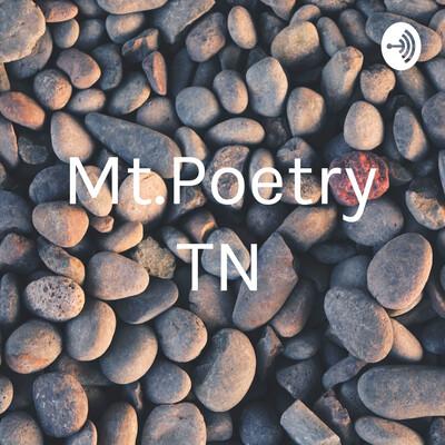 Mt.Poetry,TN