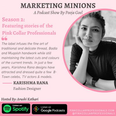 Karishma Rana, Fashion Designer: Pink Collar Professionals