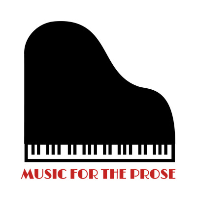 Music for the Prose