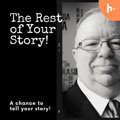 The Rest of Your Story
