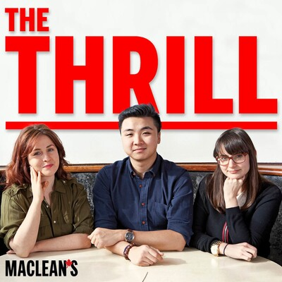 The Thrill: The Maclean's Pop-Culture Podcast