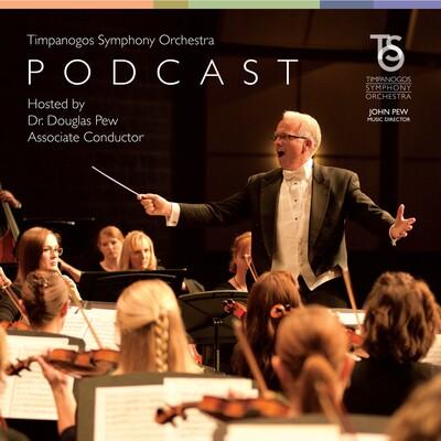The Timpanogos Symphony Orchestra Podcast